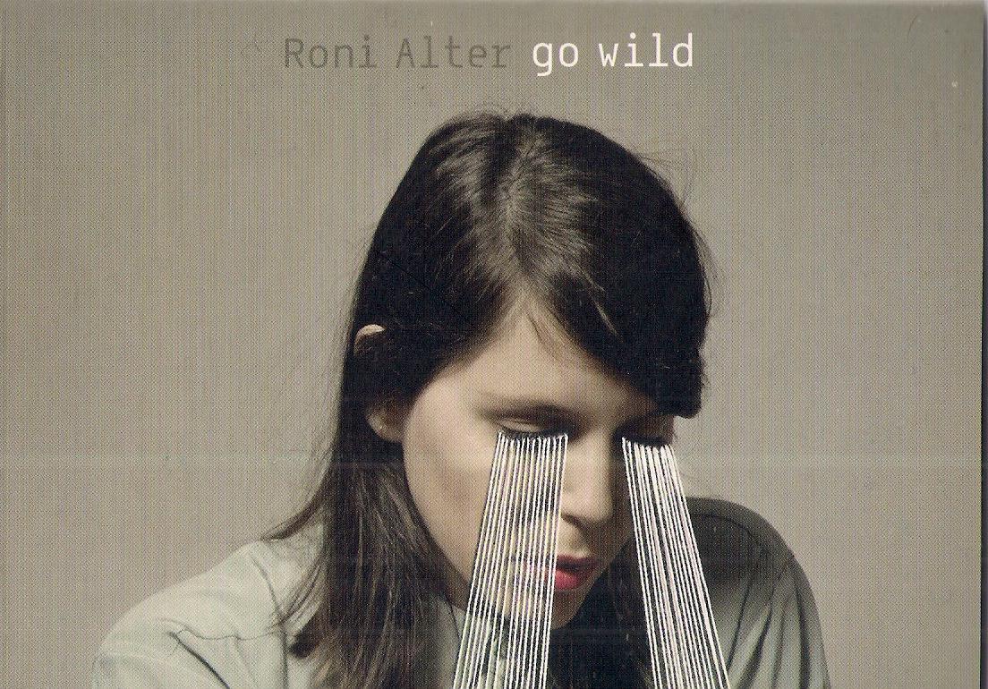 """רוני אלטר – """"go wild"""""""