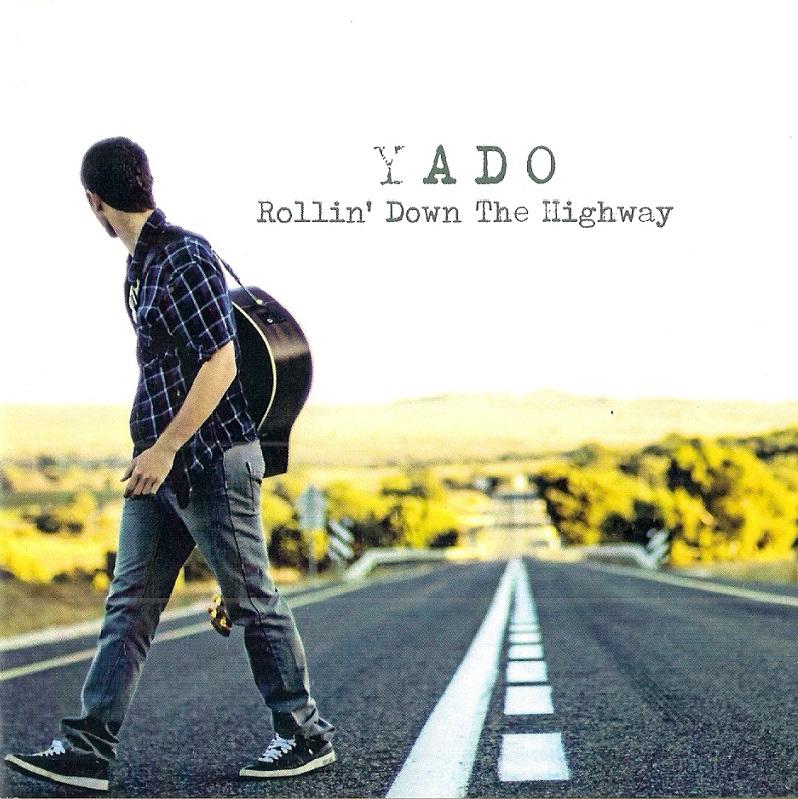 "Rollin' Down the Highway"" – YADO"""