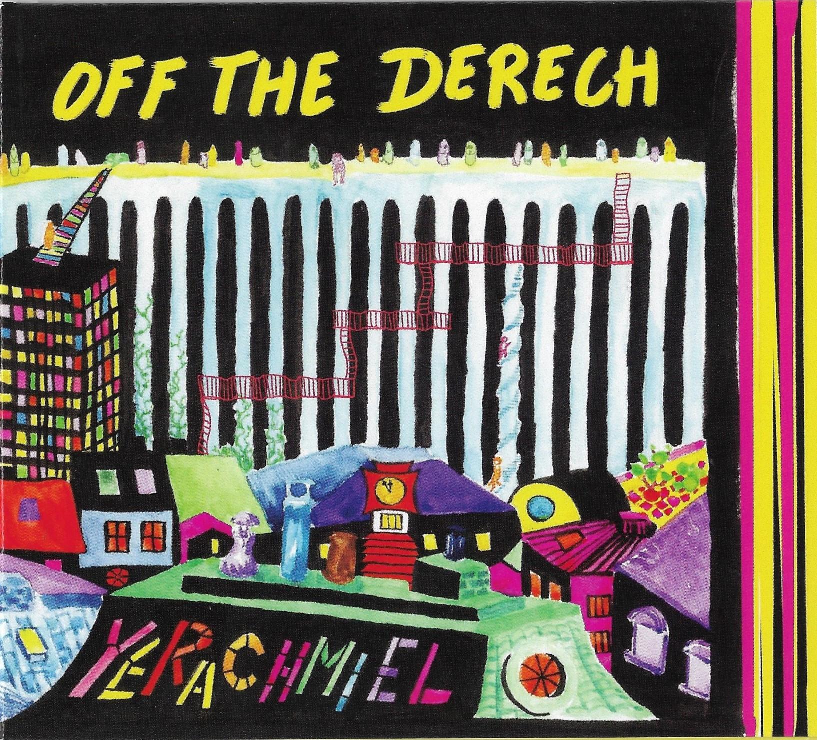 """""""Off the Derech"""" – ירחמיאל"""
